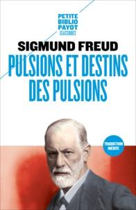 Sigmund Freud - Pulsions et destins des pulsions.