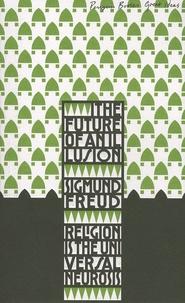 Sigmund Freud - The Future of an Illusion.