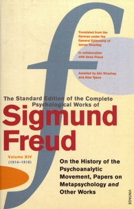 Sigmund Freud - The Standard Edition of the Complete Psychological Works of Sigmund Freud - Volume 14 (1914-1916) On the History of the Psychoanalytic Movement, Papers on Metapsychology and Other Works.