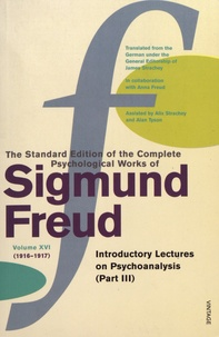 Sigmund Freud - The Standard Edition of the Complete Psychological Works of Sigmund Freud - Volume 16 (1916-1917) Introductory Lectures on Psychoanalysis (Part III).