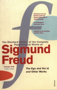 Sigmund Freud - The Standard Edition of the Complete Psychological Works of Sigmund Freud - Volume 19 (1923-1925) The Ego and the Id and Other Works.