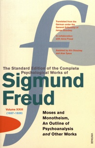 Lemememonde.fr The Standard Edition of the Complete Psychological Works of Sigmund Freud - Volume 23 (1937-1939) Moses and Monotheism, An Outline of Psychoanalysis and Other Works Image