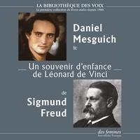 Sigmund Freud et Daniel Mesguich - Un souvenir d'enfance de Léonard de Vinci.