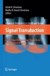 Signal Transduction in the Cardiovascular System in Health and Disease.