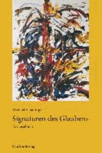 Signaturen des Glaubens - Ein Lesebuch.