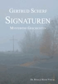 Signaturen - Mysteriöse Geschichten.