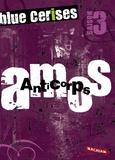 Sigrid Baffert - Blue cerises  : Amos : Anticorps.
