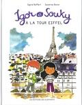 Sigrid Baffert et Sandrine Bonini - Igor et Souky à la tour Eiffel.