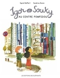 Sigrid Baffert et Sandrine Bonini - Igor et Souky au Centre Pompidou.