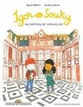 Sigrid Baffert et Sandrine Bonini - Igor et Souky au château de Versailles.