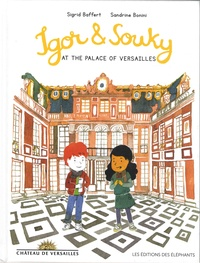 Sigrid Baffert et Sandrine Bonini - Igor & Souky  : Igor & Souky at the Palace of Versailles.
