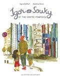 Sigrid Baffert et Sandrine Bonini - Igor & Souky visit the Centre Pompidou.