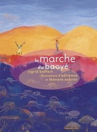 Sigrid Baffert et Adrienne Sabrier - La marche du Baoyé.