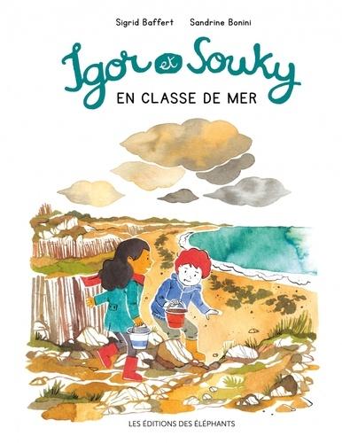 Les balades d'Igor et Souky  Igor et Souky en classe de mer