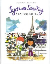 Sigrid Baffert et Sandrine Bonini - Les mercredis d'Igor et Souky  : Igor et Souky à la tour Eiffel.