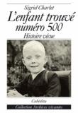 Sigrid Charlet - L'enfant retrouvé : N° 500.