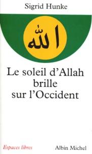 LE SOLEIL DALLAH BRILLE SUR LOCCIDENT. Notre héritage arabe.pdf