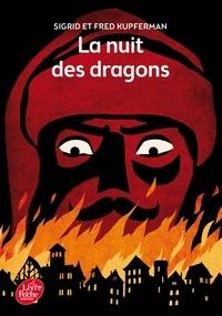 Sigrid Kupferman et Fred Kupferman - La nuit des dragons.