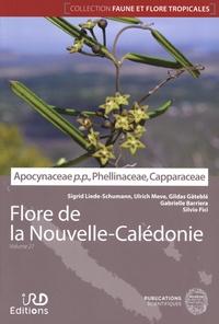 Sigrid Liede-Schumann et Ulrich Meve - Flore de la Nouvelle-Calédonie - Volume 27, Apocynaceae pro parte, Phellinaceae, Capparaceae.