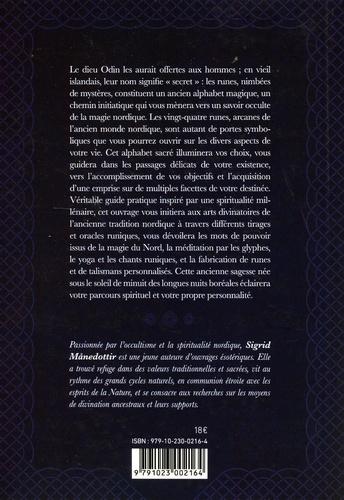Le pouvoir des runes d'Odin. Maîtrisez votre Wyrd grâce aux glyphes nordiques