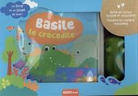 Sigrid Martinez - Basile le crocrodile - Avec 1 jouet Basile le crocodile offert.