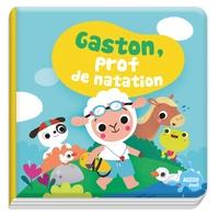Sigrid Martinez - Gaston, prof de natation - Avec 1 jouet.