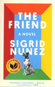 Sigrid Nunez - The Friend.