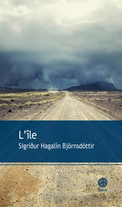 Sigridur Hagalin Björnsdottir - L'île.