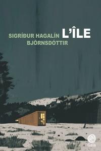 Sigrídur Hagalín Björnsdottir - L'île.