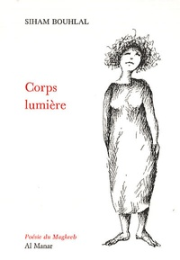 Siham Bouhlal - Corps lumière.