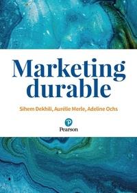 Sihem Dekhili et Aurélie Merle - Marketing durable.