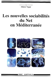 Sihem Najar - Les nouvelles sociabilités du Net en Méditerranée.