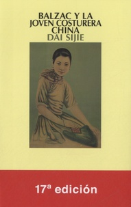 Sijie Dai - Balzac y la joven costurera china.