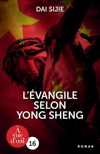 Sijie Dai - L'Evangile selon Yong Sheng.