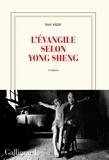 Sijie Dai - L'évangile selon Yong Sheng.