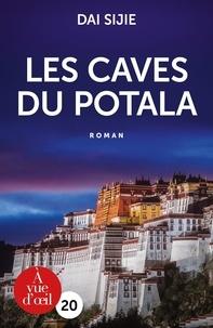 Sijie Dai - Les caves du Potala.