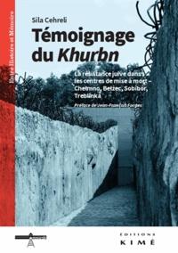 Témoignage du Khurbn - La résistance juive dans les centres de mise à mort - Chelmno, Belzec, Sobibor, Treblinka.pdf