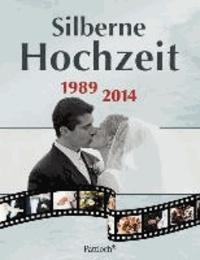 Silberne Hochzeit - 1989 - 2014.