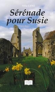 Silia Lyne - Sérénade pour Susie.