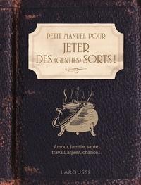 Histoiresdenlire.be Petit manuel pour jeter des (gentils) sorts! Image