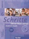 Silke Hilpert et Anne Robert - Schritte international 6. Kursbuch + Arbeitsbuch mit Audio-CD zum Arbeitsbuch und interaktiven Übungen - Deutsch als Fremdsprache.
