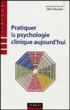 Silke Schauder - Pratiquer la psychologie clinique aujourd'hui.