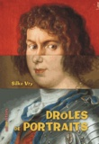 Silke Vry - Drôles de portraits.
