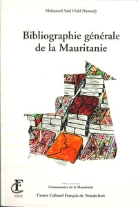 Sillans et  Raponda-Walker - Bibliographie générale de la Mauritanie....