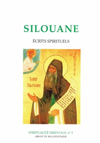 Silouane - Ecrits spirituels - Extraits.
