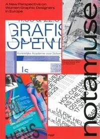Silva Baum et Claudia Scheer - Notamuse - A New Perspective on Women Graphic Designers in Europe.