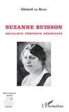 Silva gérard Da - Suzanne Buisson - Socialiste, Féministe, Résistante.