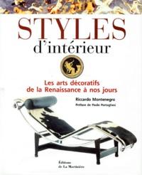 Silvana de Vidovich et Riccardo Montenegro - STYLES D'INTERIEUR. - Les arts décoratifs de la Renaissance à nos jours.