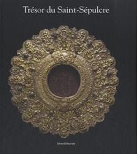 Silvana Editoriale - Trésor du Saint-Sépulcre.
