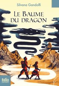 Silvana Gandolfi - Le Baume du dragon.